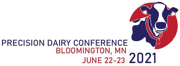 Precision Dairy Conference, Bloomington Minnesota, June 22-23, 2021
